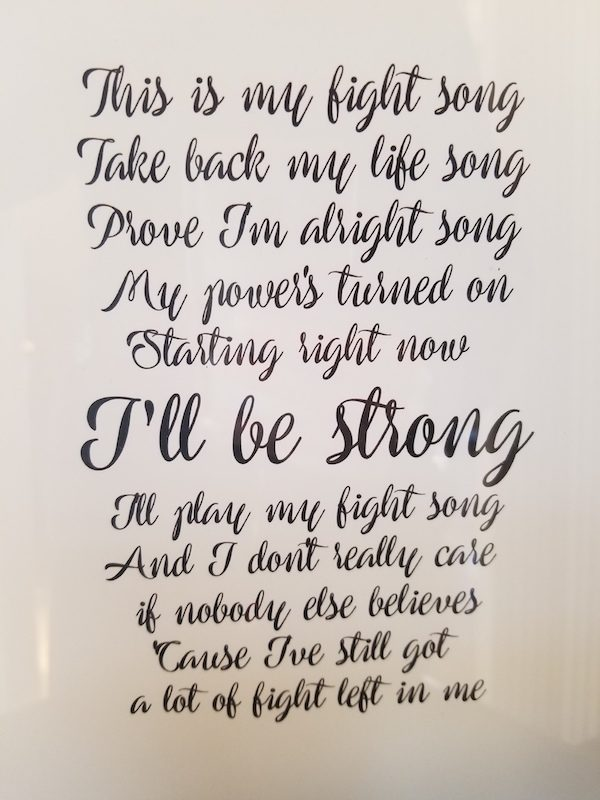 a photo of song lyrics to this is my fight song